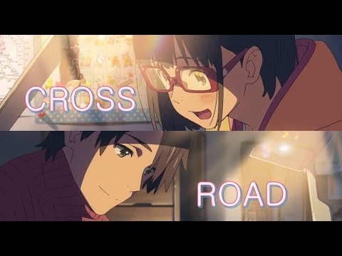Crossroad Kimi no Na wa (Your Name)